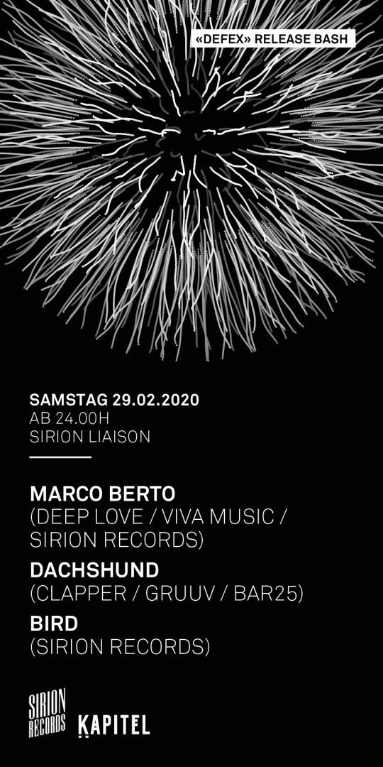 Sirion Liaison - Release Bash w/ Marco Berto, Dachshund