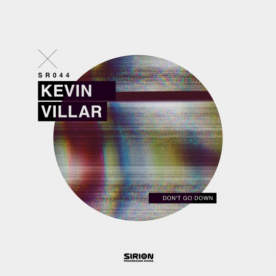 Kevin Villar - Don't Go Down