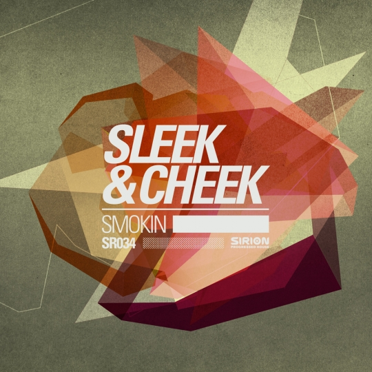 Sleek & Cheek - Smokin