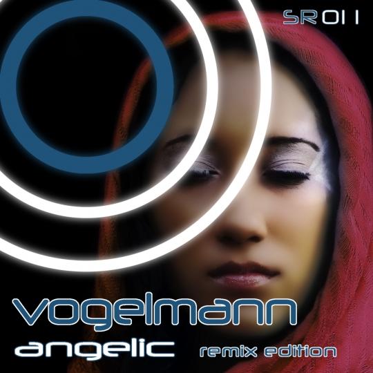 Vogelmann - Angelic Remixes